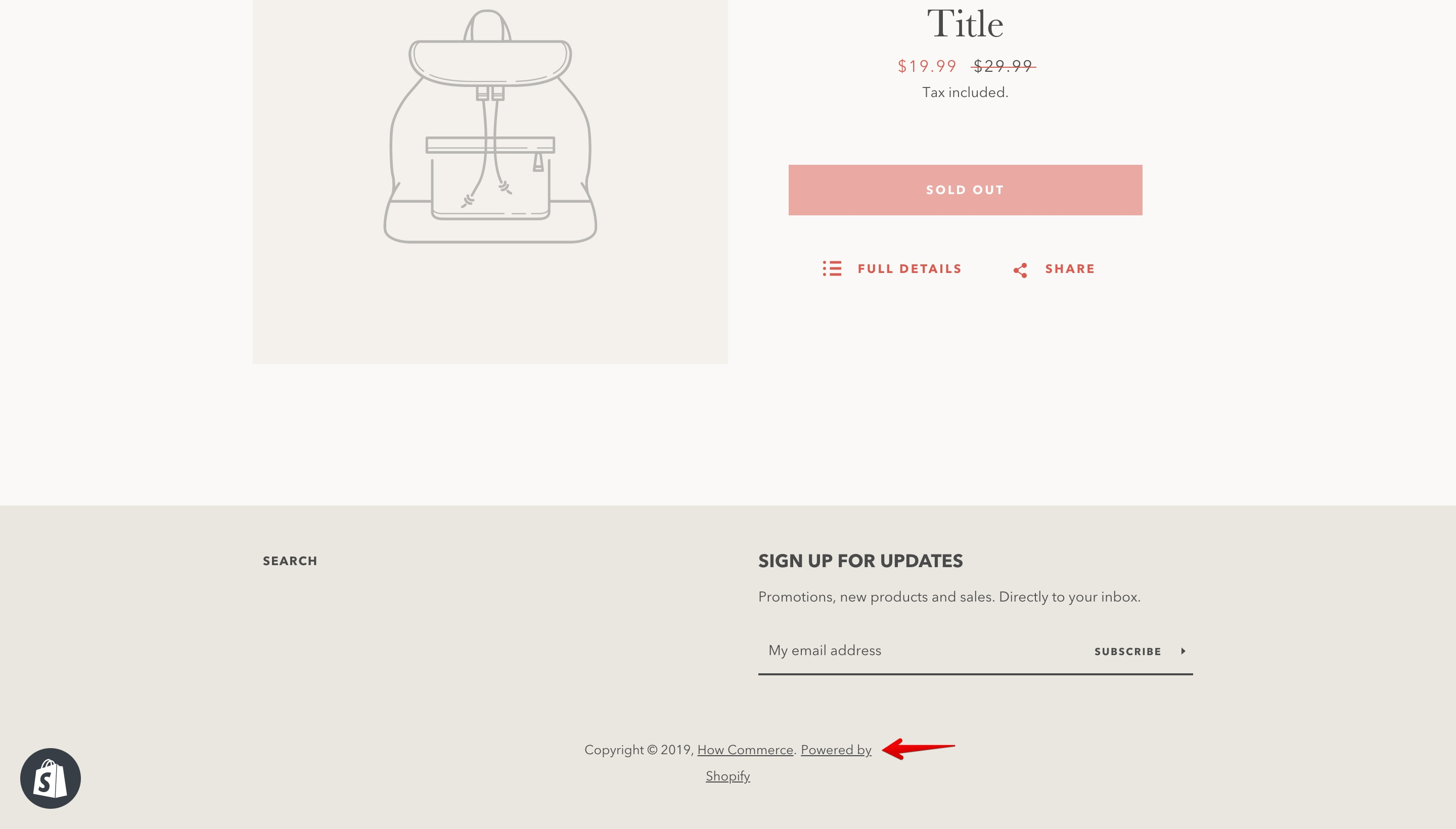 """Minimal theme """"Powered by Shopify"""" copyright."""